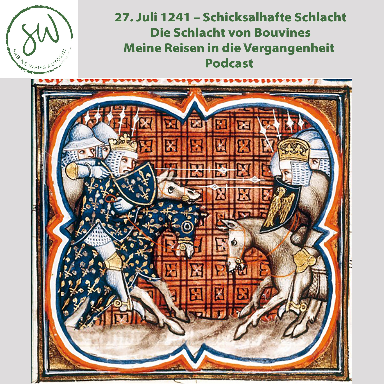 27. Juli 1241 – Schicksalhafte Schlacht